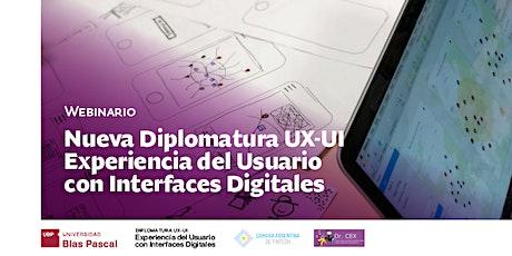 Webinario>  UX-UI Experiencia del Usuario con Interfaces Digitales entradas