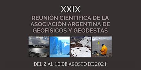 XXIX Reunión Científica AAGG2021 boletos