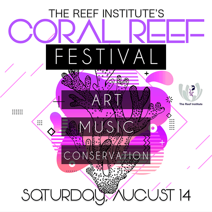 The Reef Institute's 1st Annual Coral Reef Festival image