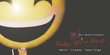 Jazz Kween Presents: Baby, We're Back! tickets