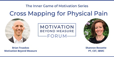 The Inner Game of Motivation: Cross Mapping for Physical Pain tickets
