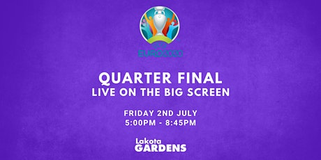 EURO 2020 QUARTER FINAL: Live On The Big Screen At Lakota Gardens! tickets