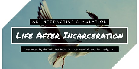 Life After Incarceration: A Simulation tickets