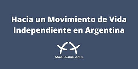 Hacia un Movimiento de Vida Independiente en Argentina entradas