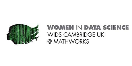 WiDS Cambridge UK @ Mathworks tickets