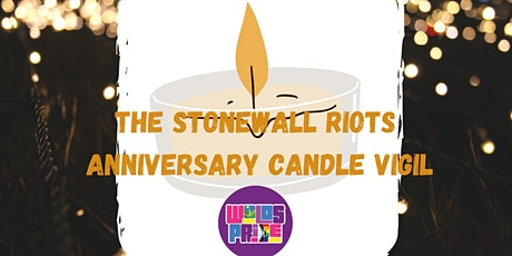 The Stonewall Riots Anniversary  Candle Vigil tickets