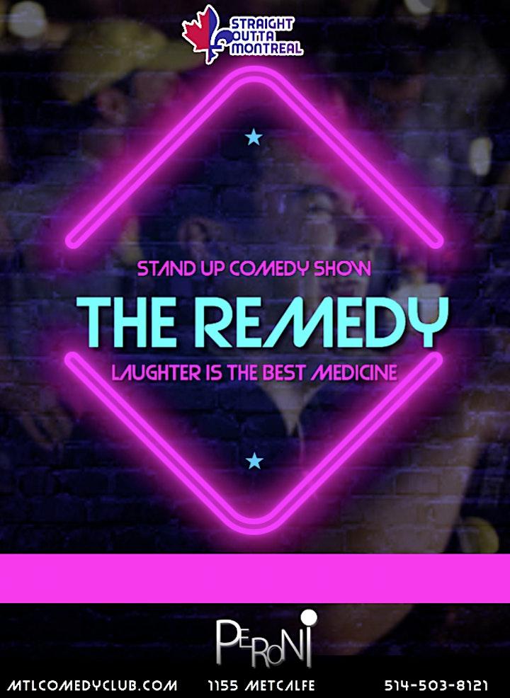 The Remedy ( Stand-Up Comedy ) MTLCOMEDYCLUB.COM image