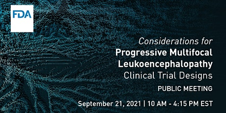 Considerations for PML Clinical Trial Designs tickets
