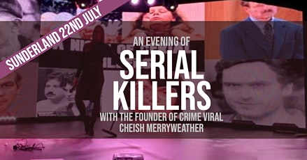 An Evening of Serial Killers - Sunderland (SECOND DATE ADDED) tickets