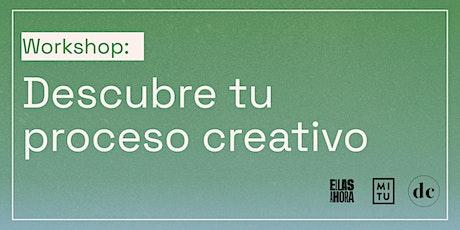 Workshop: Descubre tu proceso creativo tickets