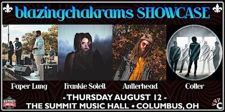BLAZINGCHAKRAMS SHOWCASE at The Summit Music Hall - Thursday August 12 tickets