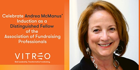 Andrea McManus' Induction as a Distinguished Fellow of AFP Celebration tickets