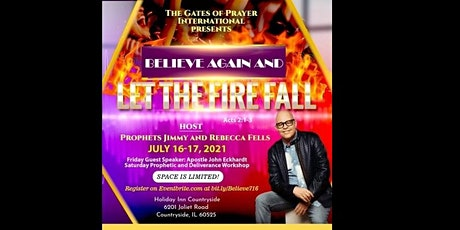 Believe Again, and let the Fire of God Fall tickets