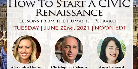How to Start A Civic Renaissance: Lessons from Petrarch tickets