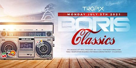 Boris Classics @ Tropix tickets