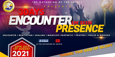 3 DAYS ENCOUNTER IN HIS PRESENCE tickets