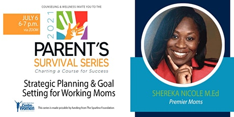 Strategic Planning & Goal Setting for Working Moms tickets