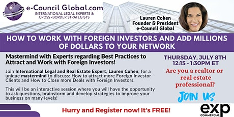 How to Work with Foreign Investors & Add Millions of Dollars to Your Income tickets