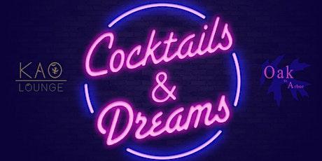 Cocktails & Dreams tickets