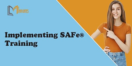 Implementing SAFe 4 Days Virtual Live Training  in Mexico City tickets