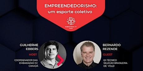 Reunião de Embaixada GV Canadá - Empreendedorismo: um esporte coletivo bilhetes