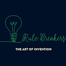 Rule Breakers: The Art of Invention (open viewing) tickets