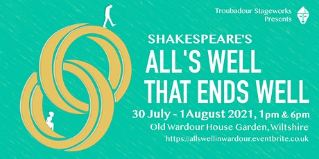 Shakespeare's All's Well That End's Well - Old Wardour House, Wiltshire tickets