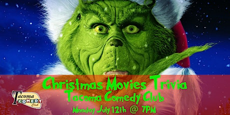 It's Christmas in July Christmas Movies Trivia at Tacoma Comedy Club tickets