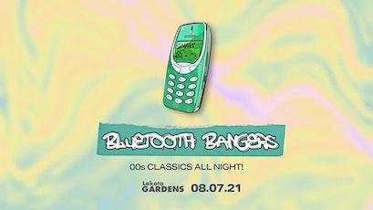 Bluetooth Bangers at Lakota Gardens 8th July tickets