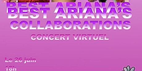 Best Ariana's Collaborations - Live Concert billets