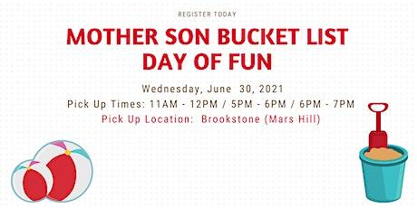 Mother Son Bucket List Day of Fun 2021 - Brookstone (Mars Hill) Location tickets