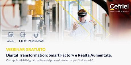 Digital Transformation: Smart Factory e Realtà Aumentata tickets