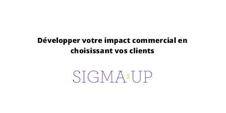 Développer votre impact commercial en choisissant vos clients billets