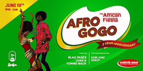 Afro GoGo - The African Fiesta (Afrobeats & More) 3 Year Anniversary tickets