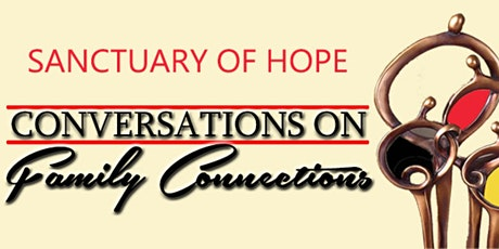 Conversations on Family Connections tickets