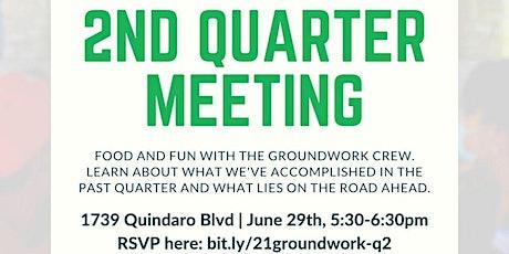 Groundwork's 2nd Quarter Meeting tickets