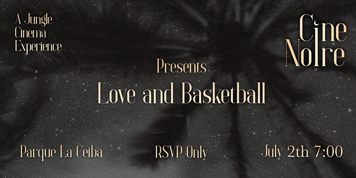 Cine Noire Presents • Love & Basketball • A Jungle Cinema Experience • image