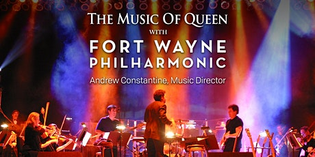 The Music of Queen with Fort Wayne Philharmonic tickets