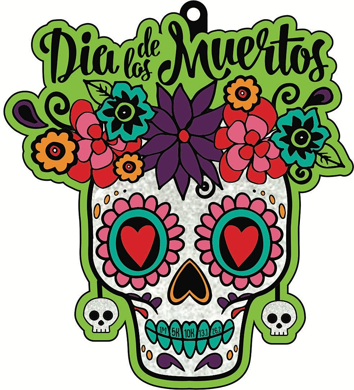 2021 Day of the Dead 1M 5K 10K 13.1 26.2-Participate from Home. Save $5 image