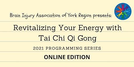 Tai Chi Qi Gong - 2021 BIAYR Programming Series tickets