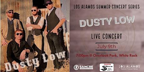 Los Alamos Summer Concert: Dusty Low tickets