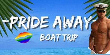 PRIDE AWAY boat trip tickets