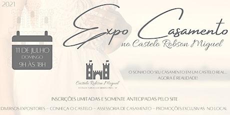 Expo Casamento no CASTELO do Robson Miguel ingressos