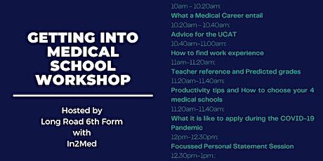 Getting Into Medical School Workshop tickets