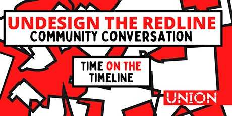 Undesign the Redline - Community Conversation | Time on the Timeline tickets