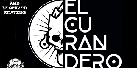 EL CURANDERO SUNDAY JUN 27TH tickets