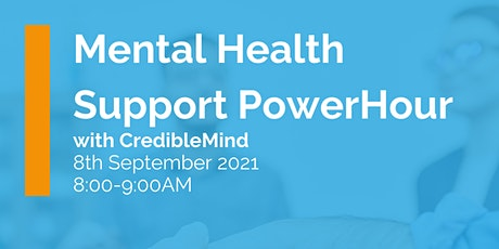 IHSCM POWER HOUR: CredibleMind - Mental Health Support tickets