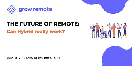 The Future of Remote: Can Hybrid Really Work? tickets