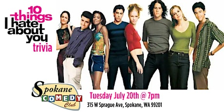 10 Things I Hate About You Trivia at Spokane Comedy Club tickets