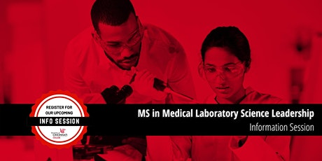 Learn More Live - Master of Science:  Medical Laboratory Science Leadership tickets